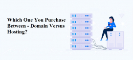 Which One You Can Purchase Between- Domain Versus Hosting?